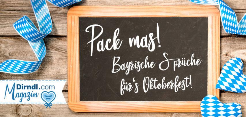 Bayerische Sprüche Für Jedermann Mei Herz Schlogt Boarisch Dirndl Magazin